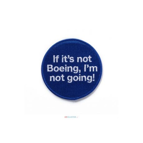 Patch BOEING If it's Not Boeing ...